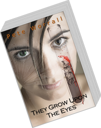 The two book cover versions of They Grow Upon The Eyes